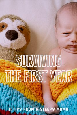 Baby's First Year, 11 Survival Tips for a New Mom