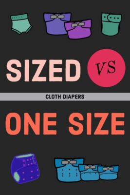 Sized vs One Size Cloth Diapers