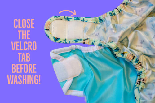 Close the velcro tabs before washing diapers